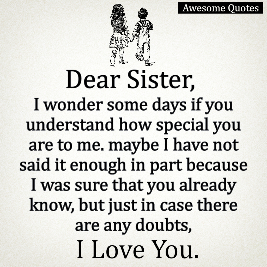 My sister i love you